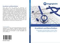 Bookcover of Krankheit und Berufsleben
