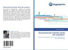 Portada del libro de Deutschlands Verkehr läuft oft verkehrt!