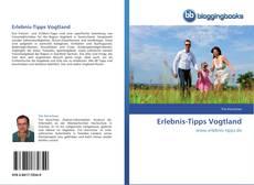 Bookcover of Erlebnis-Tipps Vogtland