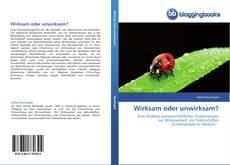 Bookcover of Wirksam oder unwirksam?