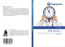 Bookcover of Bitte warten...!