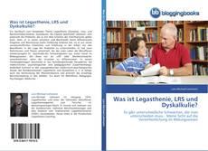 Обложка Was ist Legasthenie, LRS und Dyskalkulie?