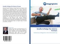 Buchcover von Große Erfolge für kleine Firmen