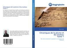 Capa do livro de Chroniques de la plume et du rouleau Tome 1