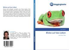 Bookcover of Blicke auf das Leben