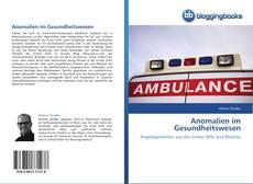Anomalien im Gesundheitswesen的封面