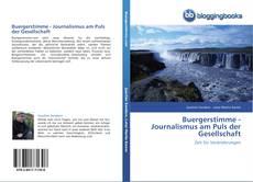 Capa do livro de Buergerstimme -  Journalismus am Puls der Gesellschaft