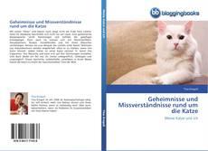 Bookcover of Geheimnisse und Missverständnisse rund um die Katze