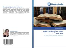 Bookcover of Mes chroniques, mes lectures