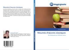 Bookcover of Résumés d'œuvres classiques
