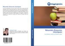 Bookcover of Résumés d'oeuvres classiques