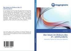 Couverture de Der Islam im Diskurs des 21. Jahrhunderts