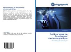Buchcover von Droit comparé du harcèlement électromagnétique