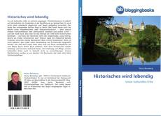 Bookcover of Historisches wird lebendig