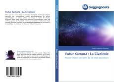 Futur Kamora : La Civalexie的封面
