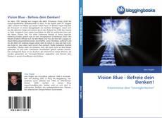 Buchcover von Vision Blue - Befreie dein Denken!