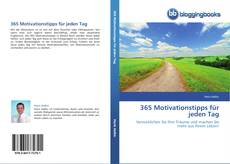 Bookcover of 365 Motivationstipps für jeden Tag