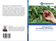 Portada del libro de Kleingärtner -     Ein Hobby mit Nutzen