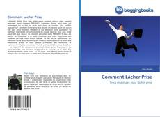 Bookcover of Comment Lâcher Prise