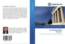 Обложка La Pensée libre Tome 1