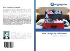 Miss Golightly auf Reisen的封面