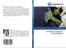 Copertina di Conseils & astuces cosmétiques