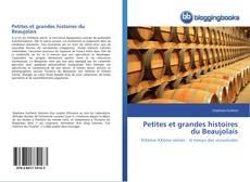 Capa do livro de Petites et grandes histoires du Beaujolais