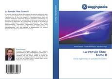 La Pensée libre Tome II kitap kapağı