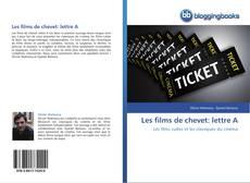 Обложка Les films de chevet: lettre A