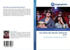 Bookcover of Les films de chevet: lettres B et C