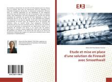 Buchcover von Etude et mise en place d'une solution de Firewall avec Smoothwall
