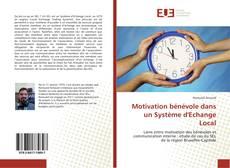 Couverture de Motivation bénévole dans un Système d'Echange Local