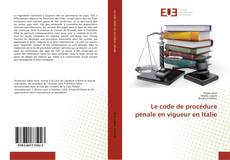 Capa do livro de Le code de procédure pénale en vigueur en Italie