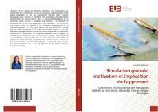 Bookcover of Simulation globale, motivation et implication de l'apprenant