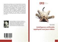 Bookcover of Intelligence artificielle appliquée aux jeux vidéos