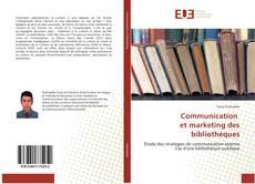 Couverture de Communication et marketing des bibliothèques