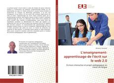 Bookcover of L'enseignement-apprentissage de l'écrit sur le web 2.0