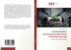 Portada del libro de Caractérisation environnementale d'une décharge sauvage