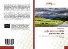 Bookcover of La durabilité dans les projets routiers