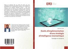 Couverture de Outils d'implémentation d'une stratégie d'intelligence économique