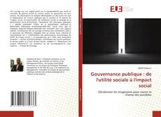 Gouvernance publique : de l'utilité sociale à l'impact social kitap kapağı