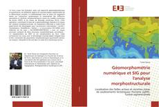 Copertina di Géomorphométrie numérique et SIG pour l'analyse morphostructurale