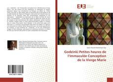 Bookcover of Godzinki Petites heures de l'Immaculée Conception de la Vierge Marie