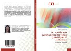 Bookcover of Les corrélations systématiques des verbes synthétiques et analytiques