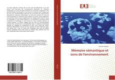 Couverture de Mémoire sémantique et sons de l'environnement