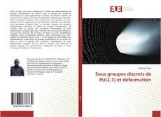 Borítókép a  Sous groupes discrets de PU(2,1) et déformation - hoz