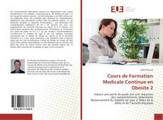 Bookcover of Cours de Formation Medicale Continue en Obesite 2
