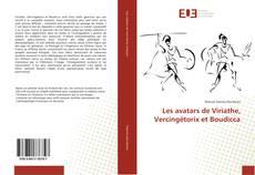 Les avatars de Viriathe, Vercingétorix et Boudicca的封面