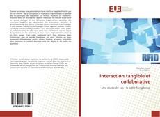 Couverture de Interaction tangible et collaborative