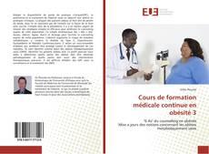 Обложка Cours de formation médicale continue en obésité 3